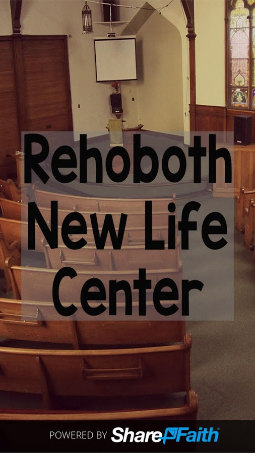 Rehoboth New Life Center- screenshot