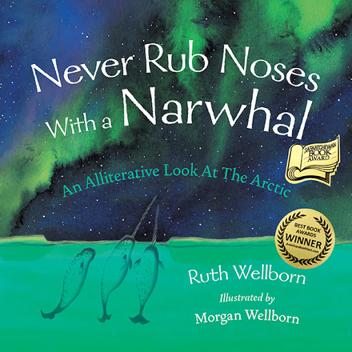 Never Rub Noses With a Narwhal cover