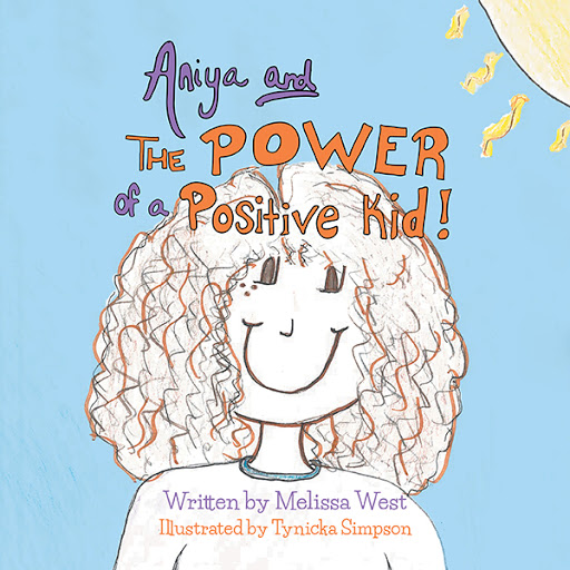 Aniya and The Power of A Positive Kid! cover