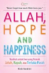 """Allah, Hope and Happiness - Ninik Handrini"""