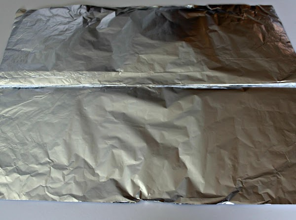 Pre heat oven to 400 degree. First I get a heavy duty aluminum foil...