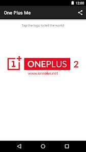 OnePlus Me [wwydft2 promo] screenshot 0