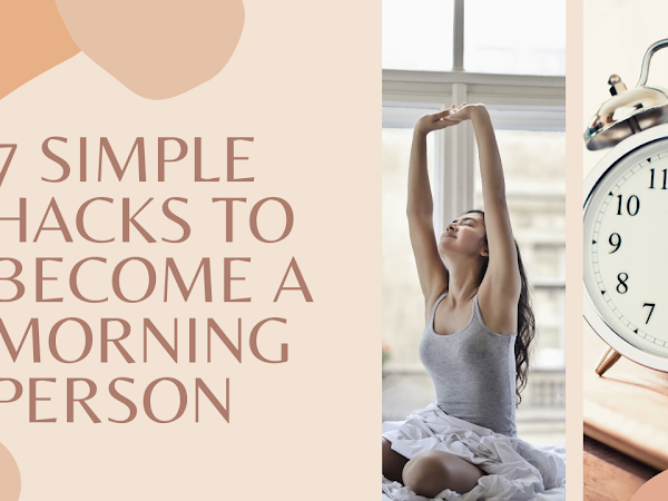 7 Simple hacks to become a morning person