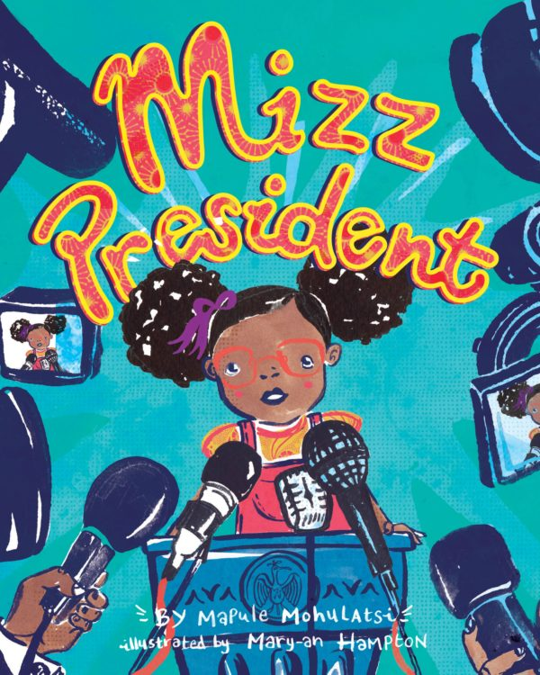 "Letato, the protagonist in Mohulatsi's 'Mizz President' has a spicy personality to match the spicy title. (""Two z's!"")"