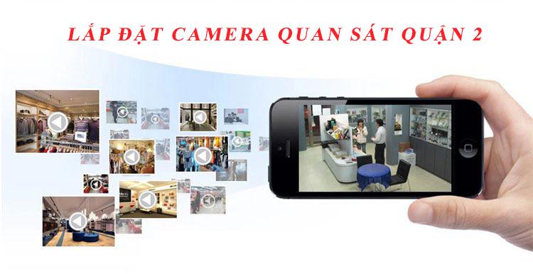 Lắp đặt camera quận 2 giúp bạn kiểm soát hoạt động an ninh hiệu quả