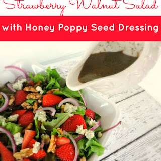 Strawberry Salad with Honey Poppy Seed Dressing