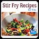 Stir Fry Recipes Android apk