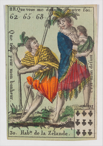 Hab.ts de la Zelande from Playing Cards (for Quartets) 'Costumes des Peuples Étrangers'