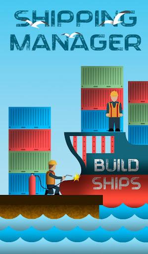Télécharger gratuit Shipping Manager APK MOD 1
