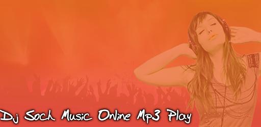 Dj Soch Music - Dj Remix Online Play - التطبيقات على Google Play