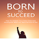 Born To Succeed Download for PC Windows 10/8/7