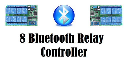 8 Bluetooth Relay Controller For Your Device  -  NO AD'S NOW OR FOREVER