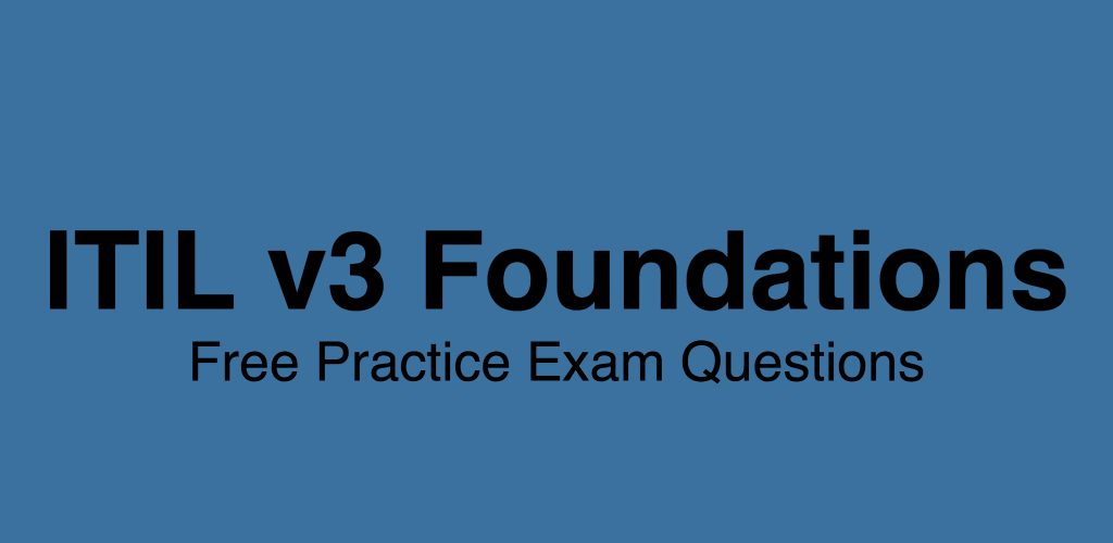 Download Itil V3 Foundations Quiz Apk Latest Version App For Android