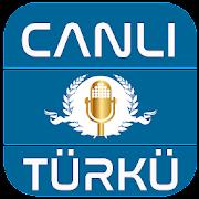 Canlı Türkü Dinle