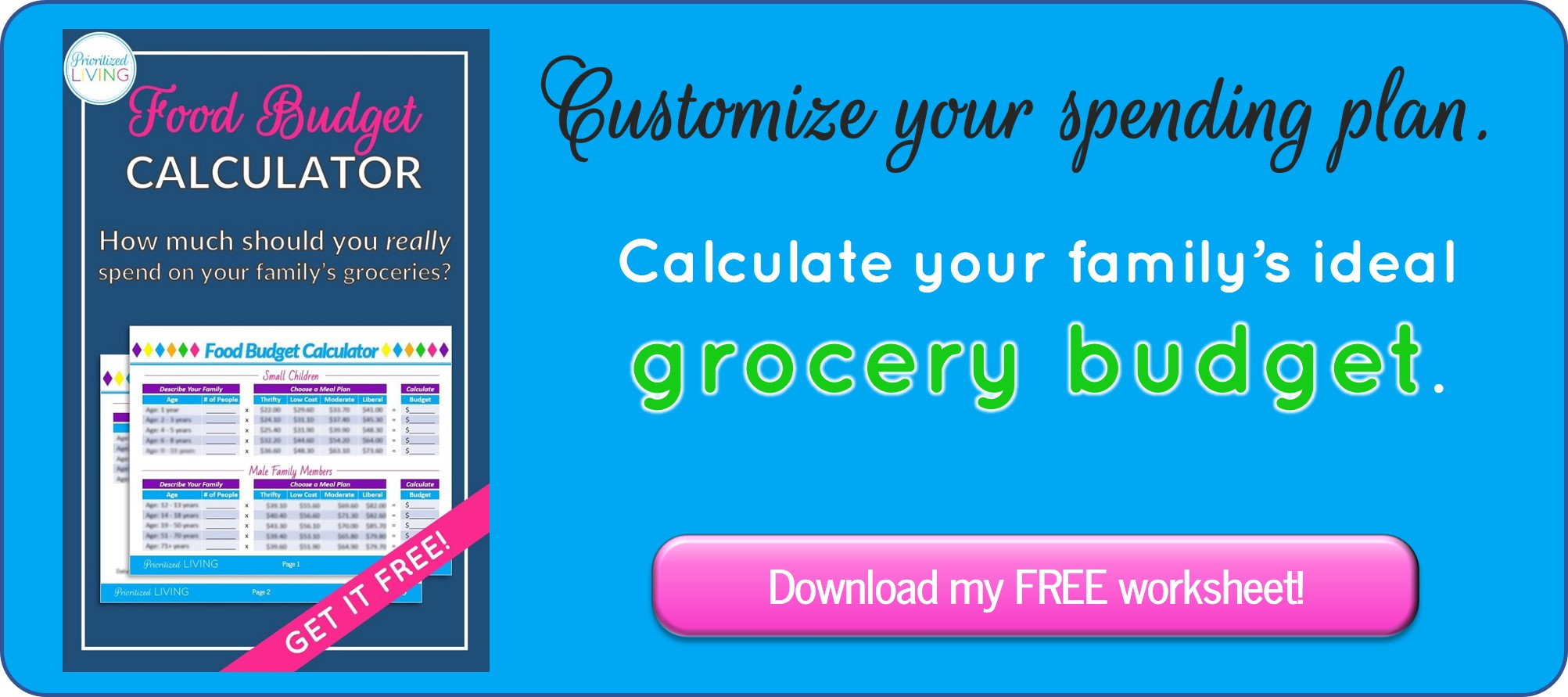 Download your FREE Food Budget Calculator.