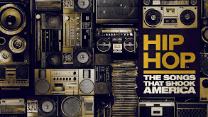 Hip Hop: The Songs That Shook America thumbnail