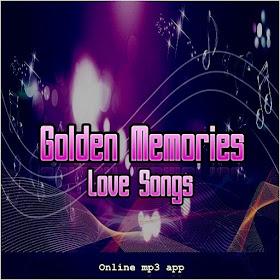 Golden Memories Love Songs