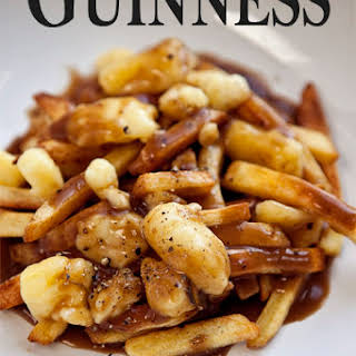 Poutine with Guinness Gravy.