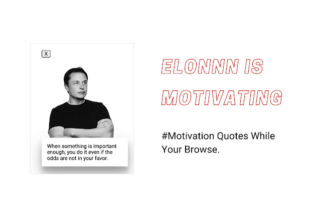 Motivation On Steroids - Elon Musk Edition