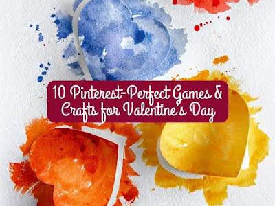 10 Pinterest-Perfect Games and Crafts for Valentine's Day