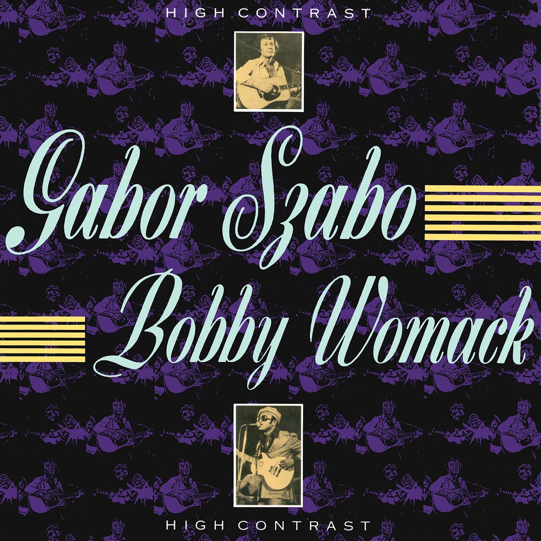 Gabor Szabo, Bobby Womack