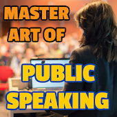 Master Art of Public Speaking