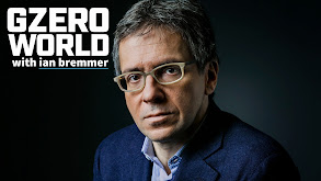 GZERO World With Ian Bremmer thumbnail