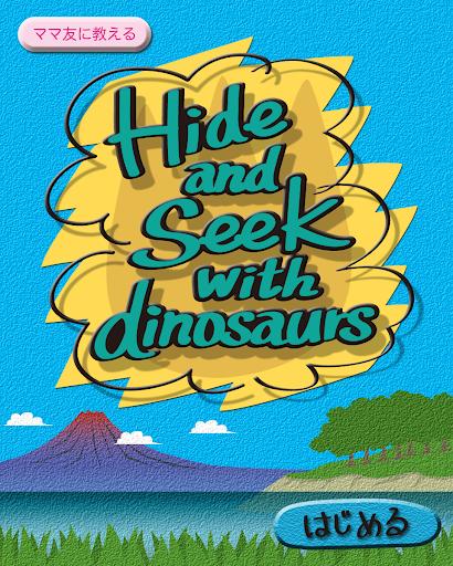 Hide Seek with dinosaurs[Kids]