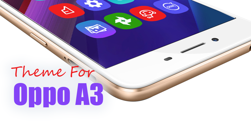 Download Theme for oppo A3 APK latest version app for