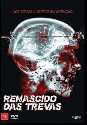 Filme Poster Renascido das Trevas DVDRip XviD & RMVB Dublado