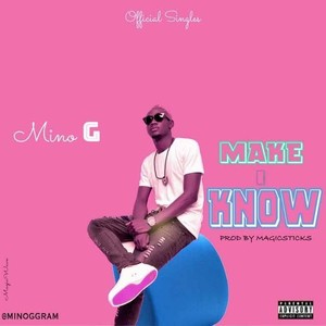 Cover Art for song Make I Know