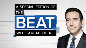 A Special Edition of The Beat with Ari Melber thumbnail