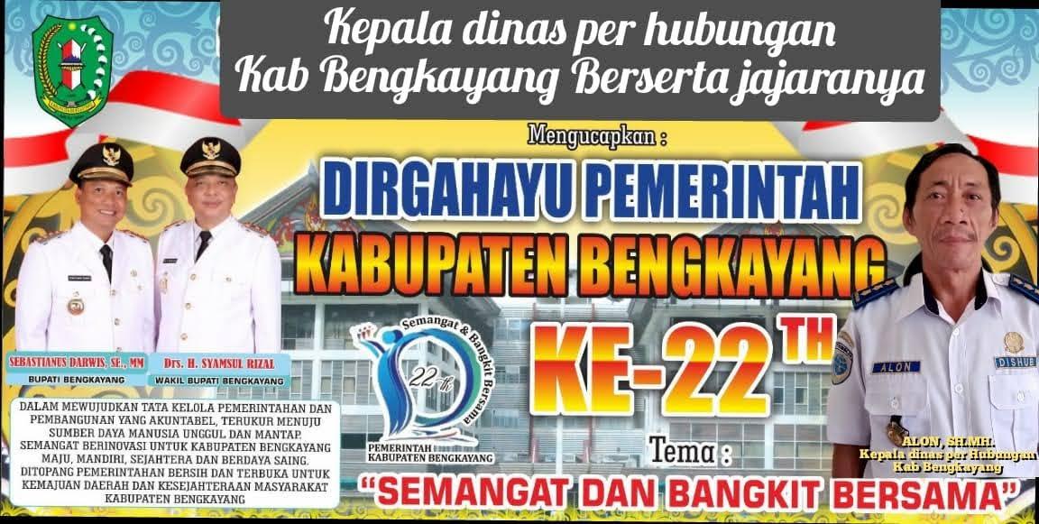 Kepala Dinas Perhubungan Kabupaten Bengkayang Mengucapkan Dirgahayu Pemkab Bengkayang ke 22