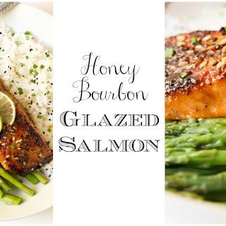 Honey Bourbon Glazed Salmon.