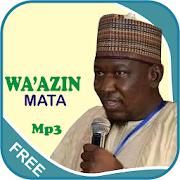 Wa'azin Mata Mp3-Kabiru Gombe