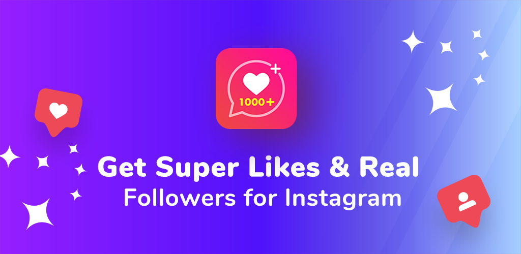 Download Get Super Likes Tags & Real Followers Captions APK latest