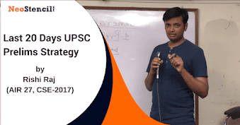 Last 20 days Strategy for UPSC Prelims