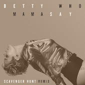Mama Say (Scavenger Hunt Remix)