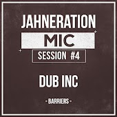 Mic Session #4 - Barriers (feat. Dub Inc.)