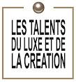 Sandra Clodion,Les Talents du Luxe et de la Création