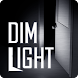 ディム・ライト (Dim Light)