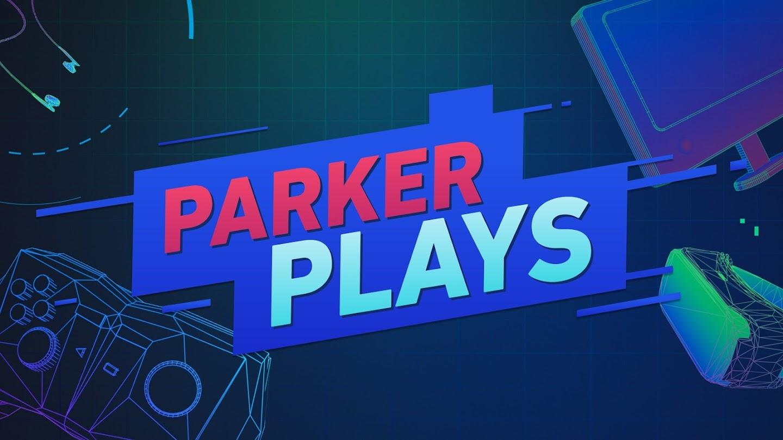Watch Parker Plays live