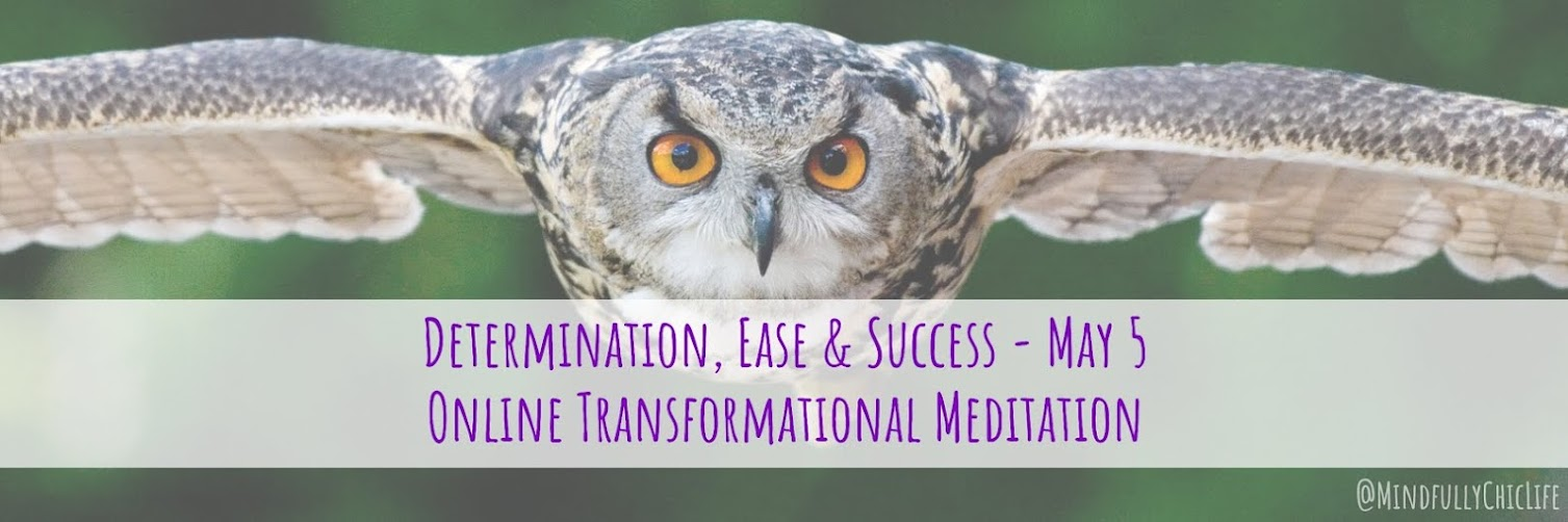 Determination, Ease & Success | Online Transformational Meditation 5 May 2019