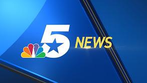 NBC 5 News at 5pm thumbnail