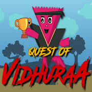 Quest of Vidhuraa