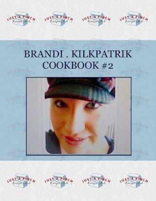 BRANDI . KILKPATRIK COOKBOOK  #2
