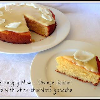 Orange Liqueur Cake With White Chocolate Ganache