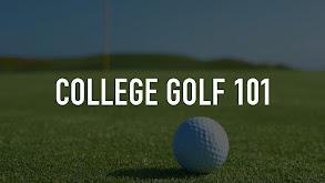 College Golf 101 thumbnail