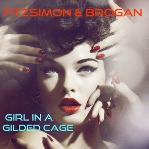 Cover Art for song Girl In a Gilded Cage