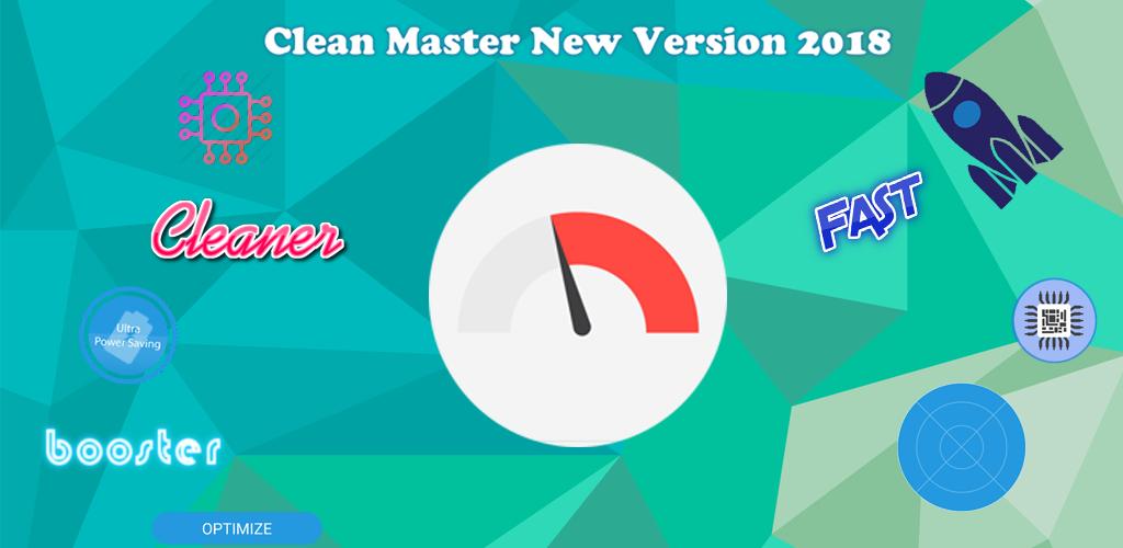 Download Clean Master New Version 2018 APK latest version